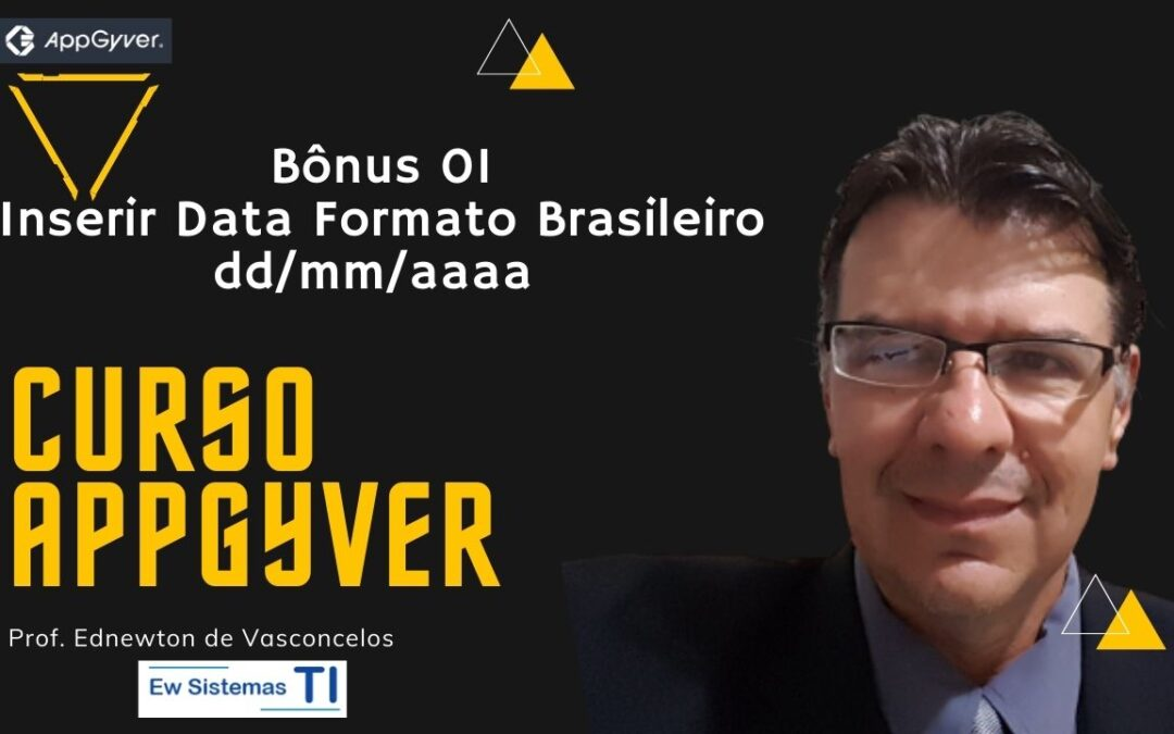 Inserir Data Formato Brasileiro dd/mm/aaaa no Appgyver
