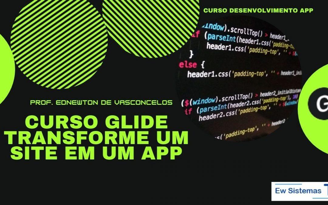 Novo Curso Glide – Transformar Site em App
