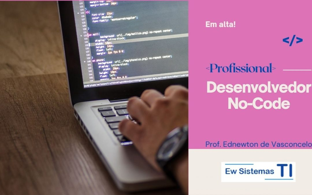 Profissão de Desenvolvedor No-Code e Low-Code